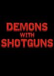 持霰弹枪的恶魔